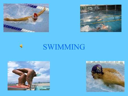 SWIMMING. Swim The aquatic sport of swimming involves competition amongst participants to be the fastest over a given distance under self propulsion.