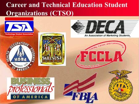 Career and Technical Education Student Organizations (CTSO)