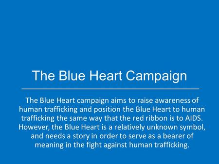 The Blue Heart Campaign
