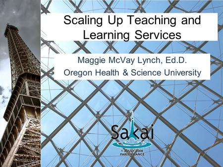 Scaling Up Teaching and Learning Services Maggie McVay Lynch, Ed.D. Oregon Health & Science University.