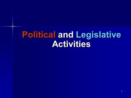 "1 Political and Legislative Activities 2 Information Sources and Reference Materials CPE Articles: ""Lobbying Issues"" FY1997 ""Election Year Issues"" FY2002."