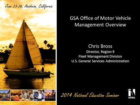 GSA Office of Motor Vehicle Management Overview