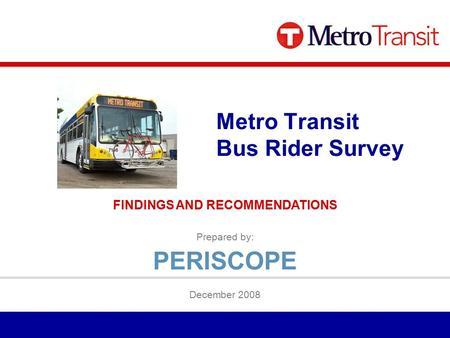 transit rider surveys essay Marin transit 2008 systemwide onboard survey draft summary report 2008 marin transit rider survey summary report 10 length of time riding marin transit.