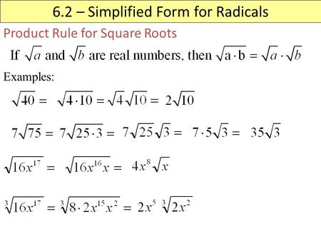 6.2 – Simplified Form for Radicals