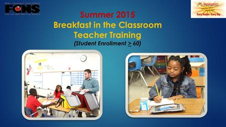 Breakfast in the Classroom (Student Enrollment > 60)