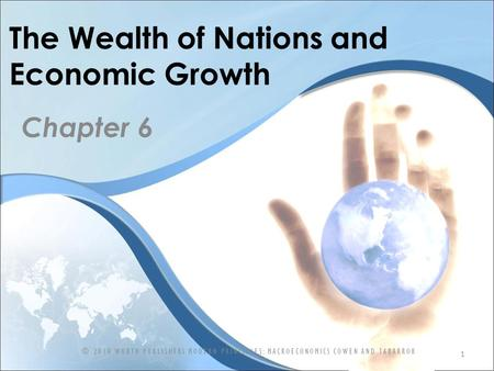 The Wealth of Nations and Economic Growth