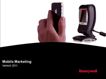 "Mobile Marketing Vartech 2011. Honeywell.com  2 Industry trends & statistics ""In 2015, shoppers around the world are expected to spend about $119 billion."