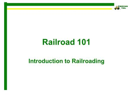 Introduction to Railroading