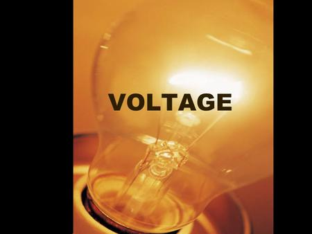 VOLTAGE. Remember.. One coulomb is the charge equal to the charge of 6.25 X 10 18 electrons –Unit of charge (C) 1 ampere =1 coulomb per sec –Unit of electric.