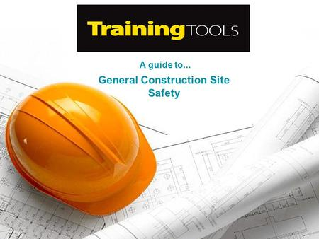 A guide to... General Construction Site Safety. This training tool should be used to help educate everyone on the dangers of working in the construction.
