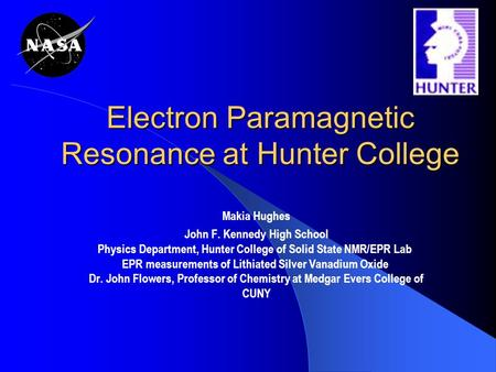 Electron Paramagnetic Resonance at Hunter College