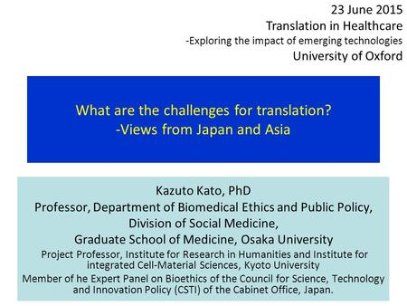 What are the challenges for translation? -Views from Japan and Asia