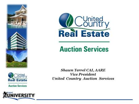 Shawn Terrel CAI, AARE Vice President United Country Auction Services.