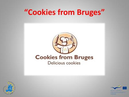 """Cookies from Bruges"". The company   Website:"