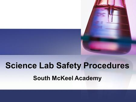 Science Lab Safety Procedures South McKeel Academy.