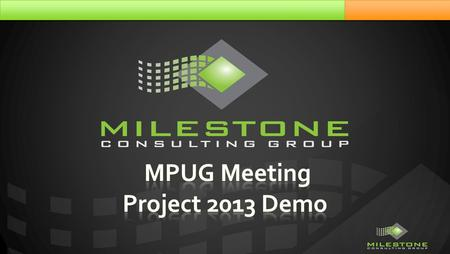  12:00Overview of What's New in Project 2013  12:10 Demo  1:00Q&A.