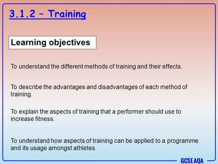 3.1.2 – Training Learning objectives