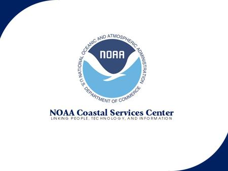 Foster and sustain the environmental and economic well being of the coast by linking people, information, and technology. Center Mission Coastal Hazards.