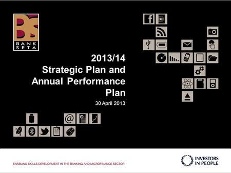 2013/14 Strategic Plan and Annual Performance Plan 30 April 2013.