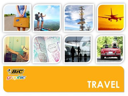 TRAVEL. WHO MIGHT USE THESE PRODUCTS?  Airports  Airlines  Train Stations  Cruise Lines  Car Dealerships  Luggage Retailers  Hotels  Resorts 
