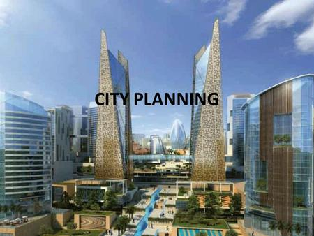 CITY PLANNING. What is a city A city is a relatively large and permanent settlement. Although there is no agreement on how a city is distinguished from.