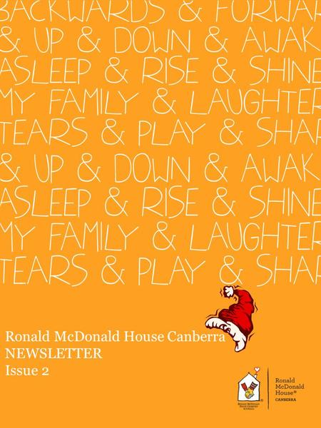 Ronald McDonald House Canberra NEWSLETTER Issue 2.