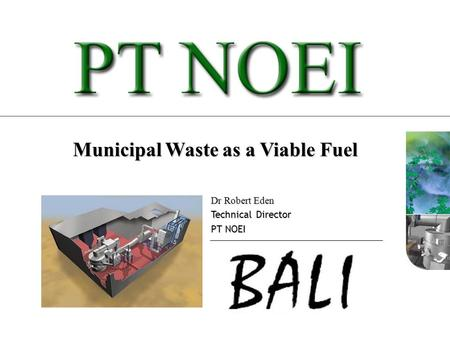 Municipal Waste as a Viable Fuel