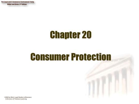 Chapter 20 Consumer Protection. 2 Chapter Objectives 1.Summarize the major consumer protection laws. 2. Indicate some specific ways in which consumers.
