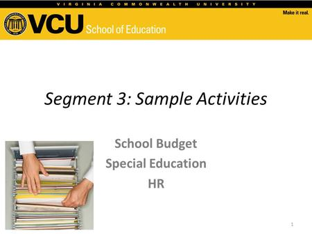 Segment 3: Sample Activities School Budget Special Education HR 1.
