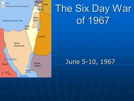 The Six Day War of 1967 June 5-10, 1967. Arab Points of Contention Syrian and Israeli tensions rise with Nasser's pact with Syria Syrian and Israeli tensions.