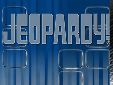 Let's Play Jeopardy!! TheCategoriesAre Vocabulary (1)