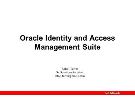 Oracle Identity and Access Management Suite