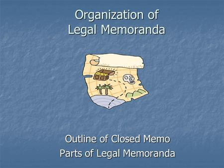 Organization of Legal Memoranda