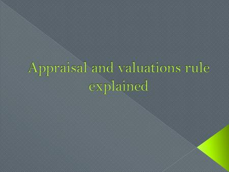 Appraisal2 nd appraisalDesk reviewField review Any review of an appraisal Compliance inspection AU findings if a value is given (LP Open Access loans.