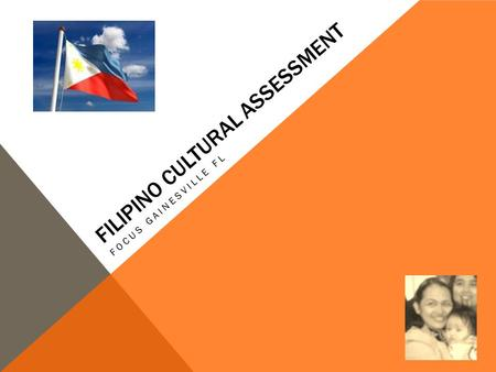 FILIPINO CULTURAL ASSESSMENT FOCUS GAINESVILLE FL.