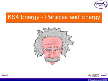 KS4 Energy - Particles and Energy