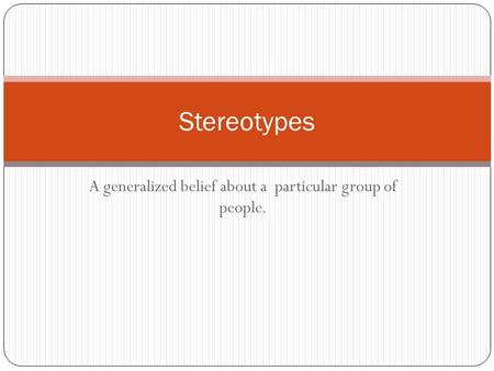 the influence of racism and stereotyping on our identity Our study attempts to rectify this gap by examining two specific individual  differences (ie, racial identity and awareness of stereotypes) that may impact.