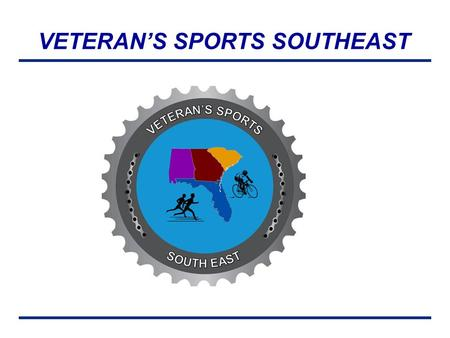VETERAN'S SPORTS SOUTHEAST. OVERVIEW MISSION BACKGROUND OPERATIONAL CONCEPT VSSE OBJECTIVES 2013 VSSE GOALS.