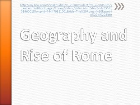 _ancientcivil/bookpages/library/videos/video.html?shortvid=85581 0896001&longvid=744479321001&title=The%20Roman%20Republi.