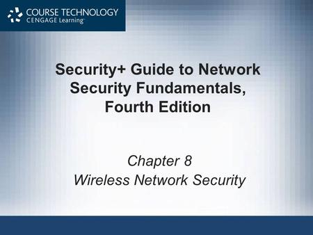 Security+ Guide to Network Security Fundamentals, Fourth Edition