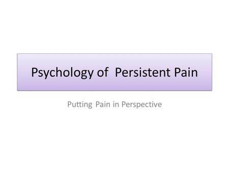 Psychology of Persistent Pain