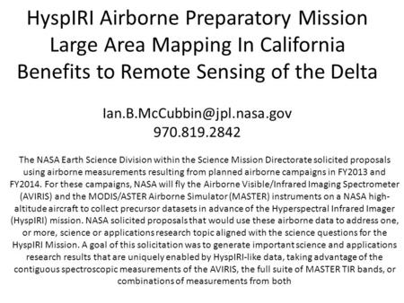 HyspIRI Airborne Preparatory Mission Large Area Mapping In California Benefits to Remote Sensing of the Delta 970.819.2842.