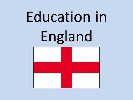 Education in England.