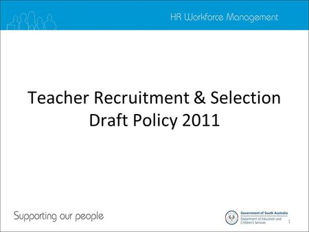 1 Teacher Recruitment & Selection Draft Policy 2011.