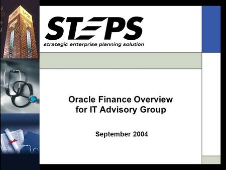 Oracle Finance Overview for IT Advisory Group September 2004.