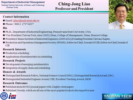 Ching-Jong Liao Professor and President