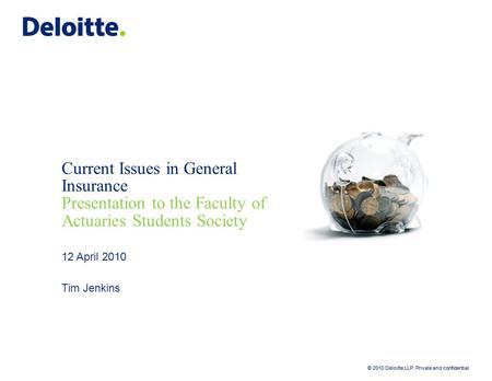 Current Issues in General Insurance