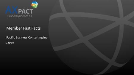 Member Fast Facts Pacific Business Consulting Inc Japan.