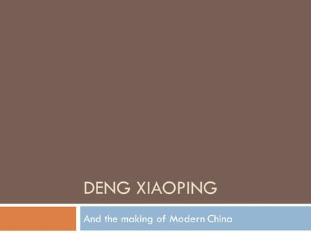 "deng xiaoping and chinese modernization ""the fifth modernization  chinese efforts at quashing free speech know  deng xiaoping had recently consolidated power after overthrowing mao."