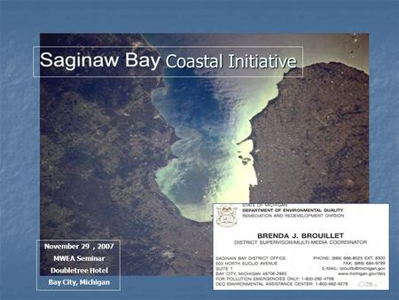 Coastal Initiative November 29, 2007 MWEA Seminar Doubletree Hotel Bay City, Michigan.